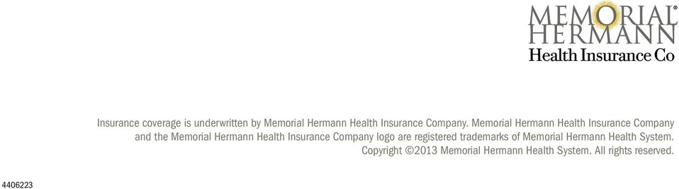 Memorial Hermann Health Insurance Company and the Memorial Hermann Health