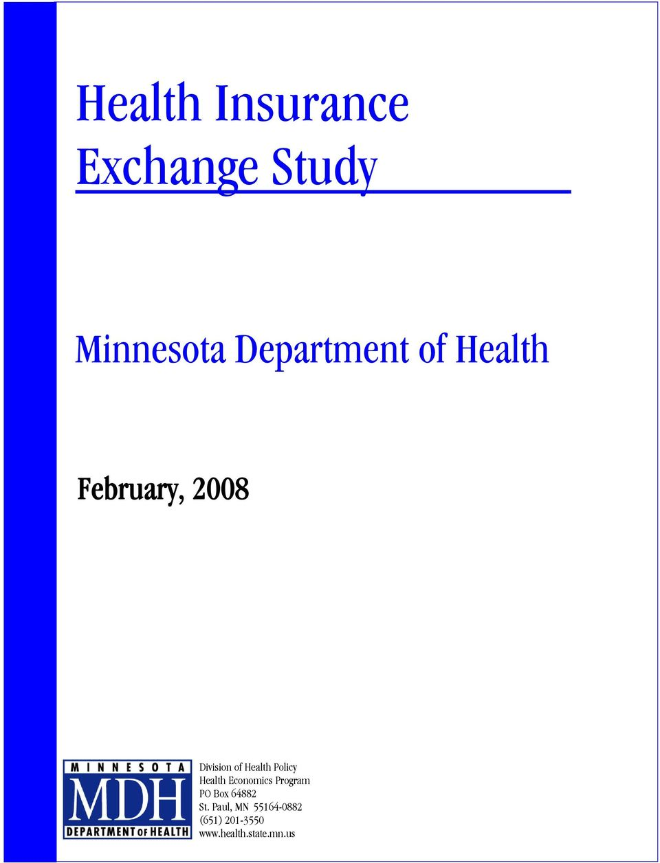 Health Policy Health Economics Program PO Box