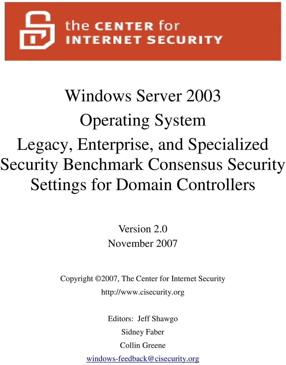 0 November 2007 Copyright 2007, The Center for Internet Security http://www.