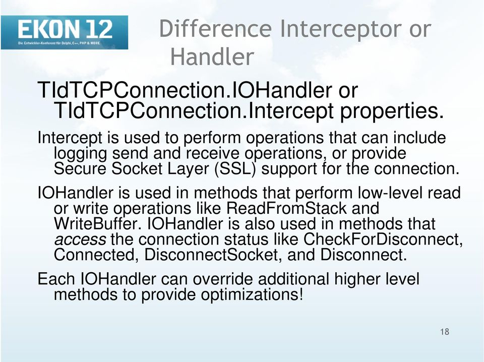 connection. IOHandler is used in methods that perform low-level read or write operations like ReadFromStack and WriteBuffer.