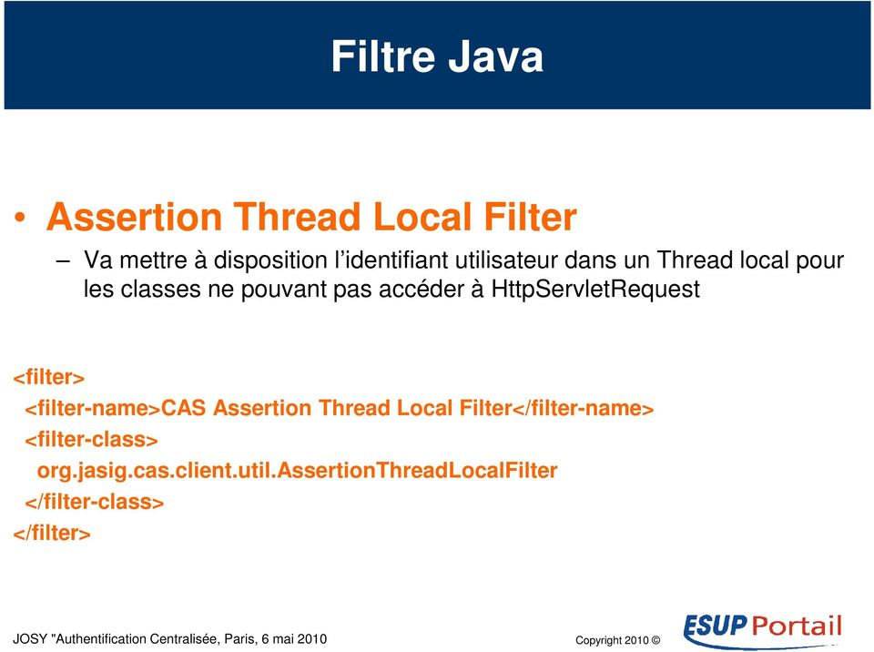 HttpServletRequest <filter> <filter-name>cas Assertion Thread Local