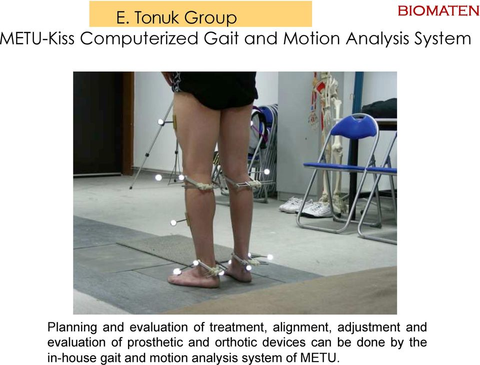 alignment, adjustment and evaluation of prosthetic and