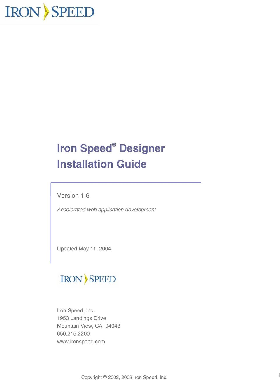 2004 Iron Speed, Inc.