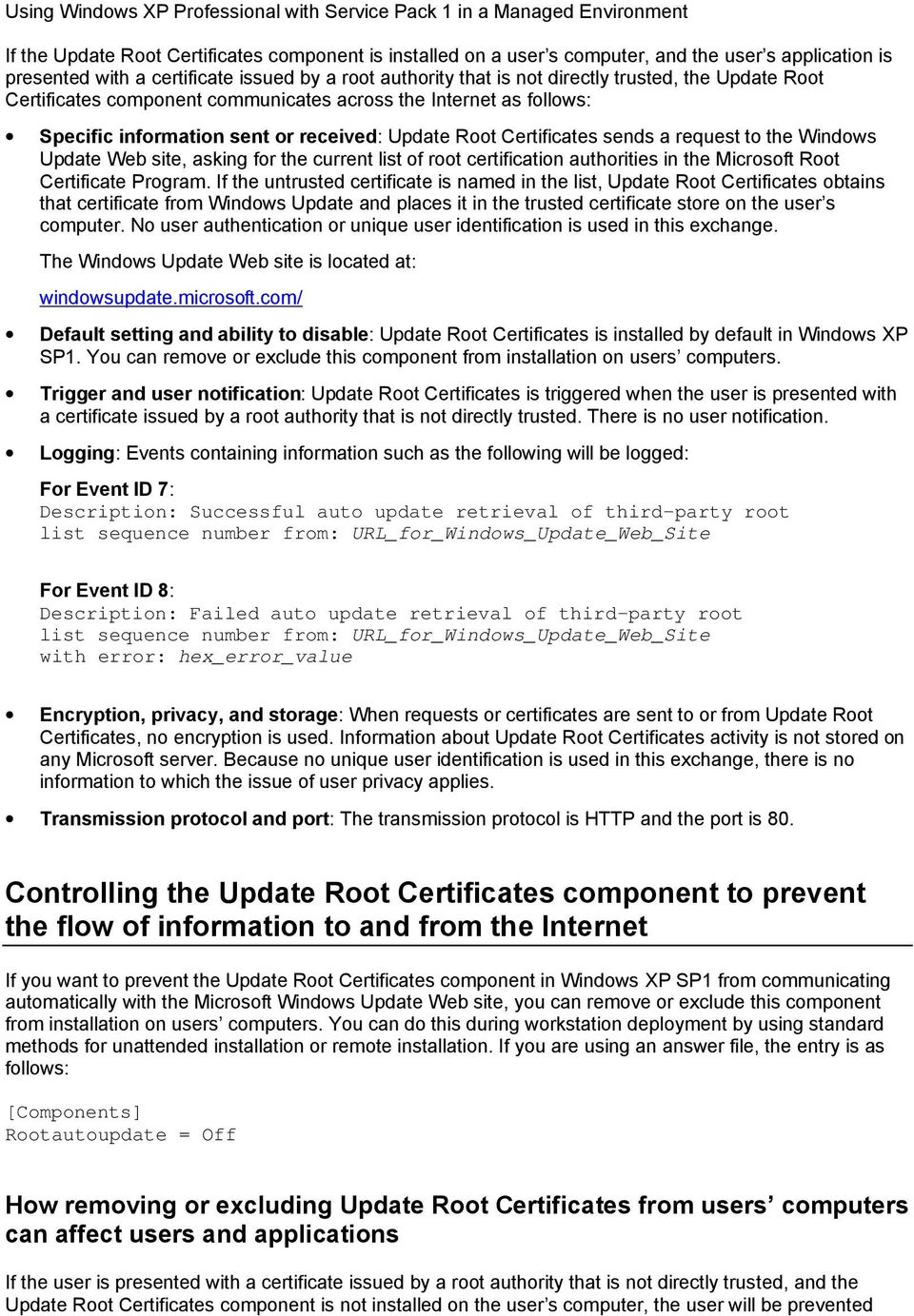 for the current list of root certification authorities in the Microsoft Root Certificate Program.
