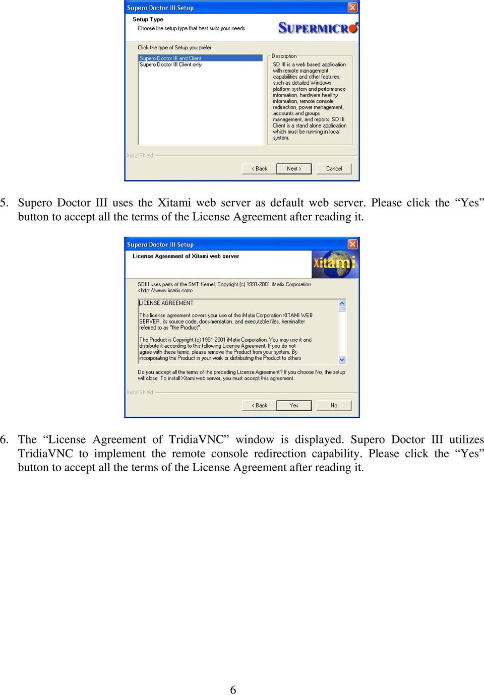 The License Agreement of TridiaVNC window is displayed.