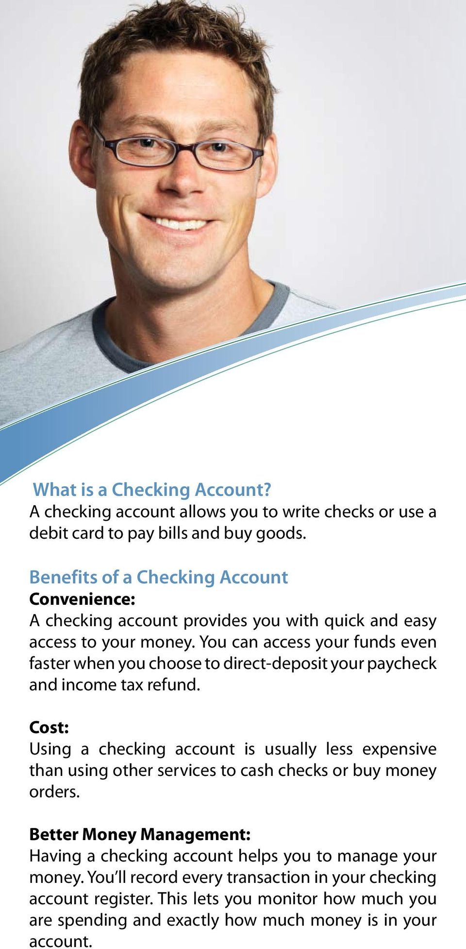 You can access your funds even faster when you choose to direct-deposit your paycheck and income tax refund.