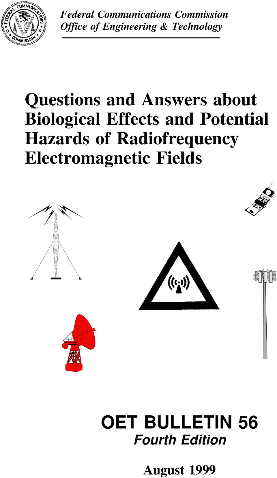 Effects and Potential Hazards of Radiofrequency
