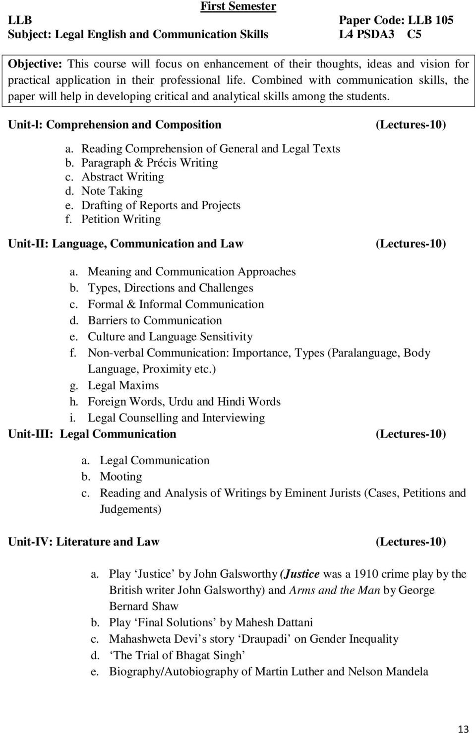 Unit-l: Comprehension and Composition a. Reading Comprehension of General  and Legal Texts