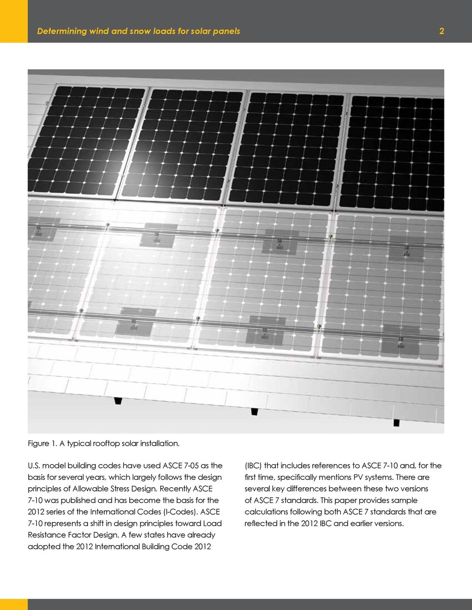 Determining wind and snow loads for solar panels america s authority recently asce 7 10 was published and has become the basis for the 2012 series fandeluxe Choice Image