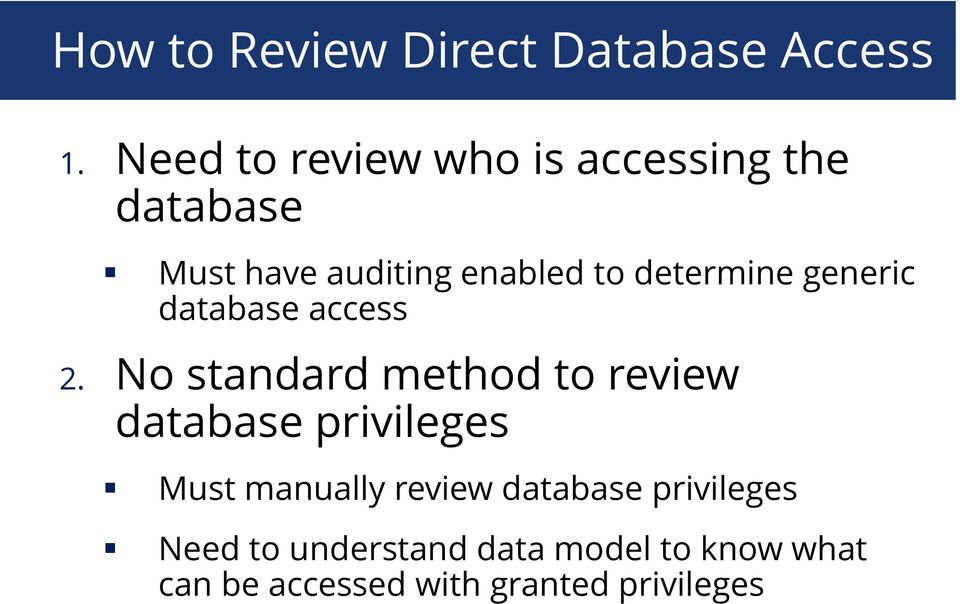 determine generic database access 2.