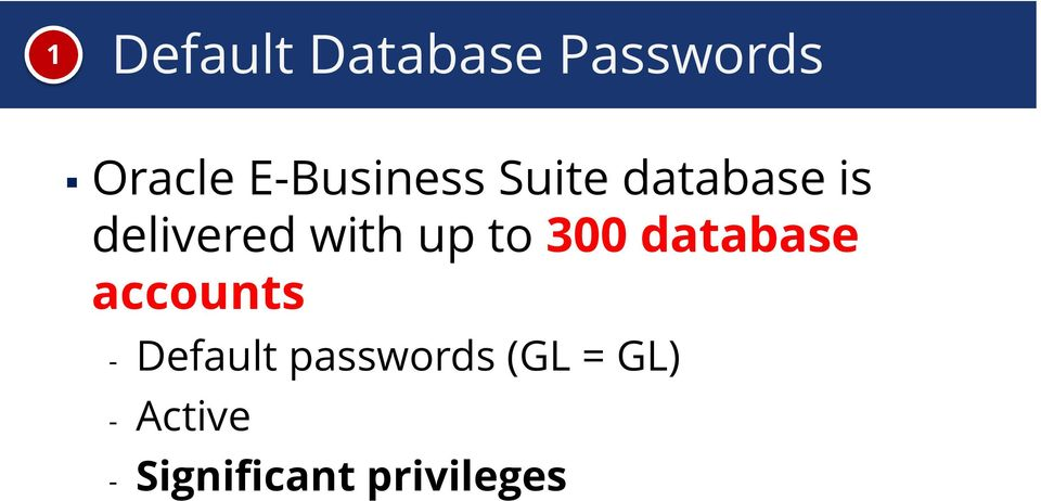 with up to 300 database accounts - Default