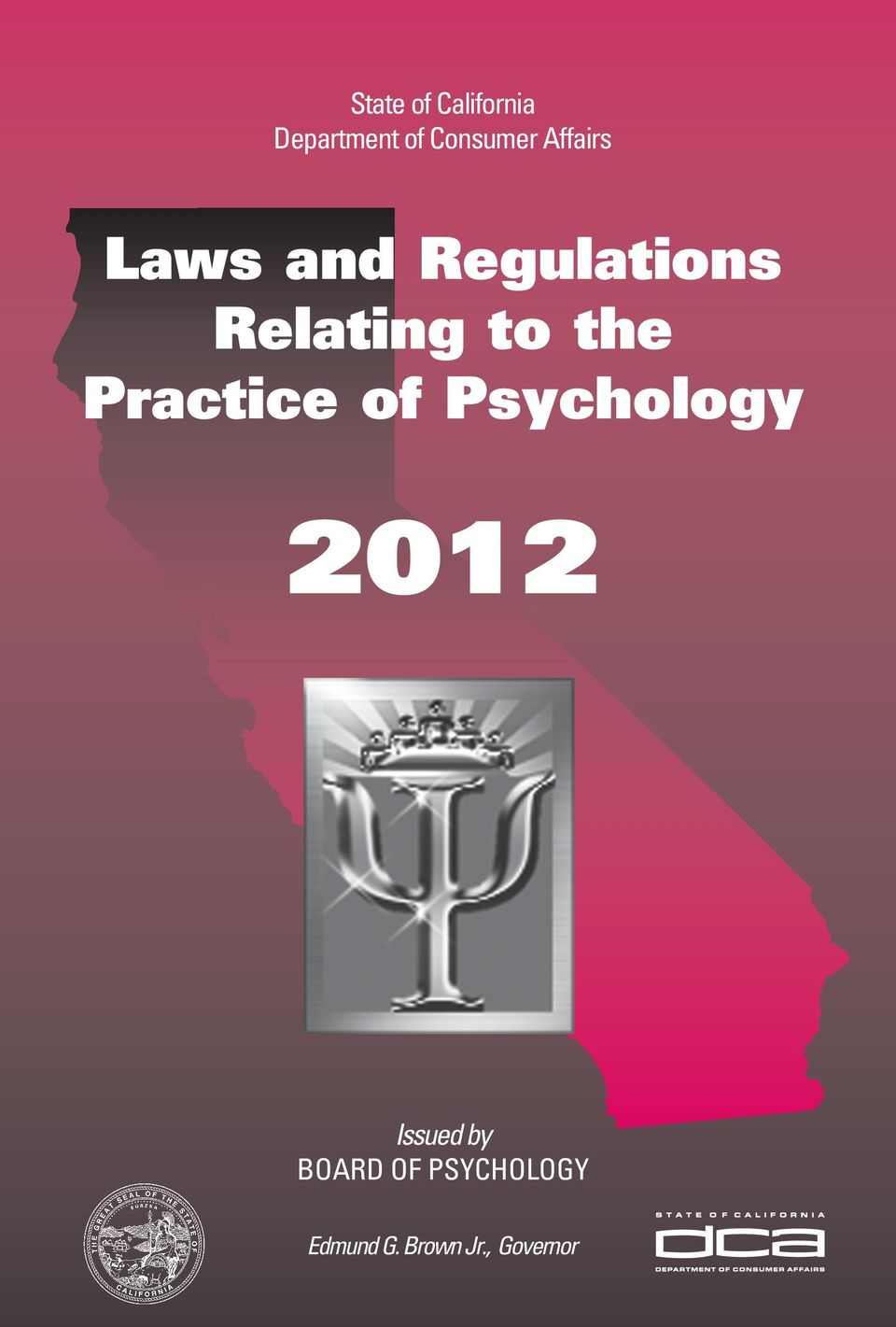 the Practice of Psychology 2012 Issued by