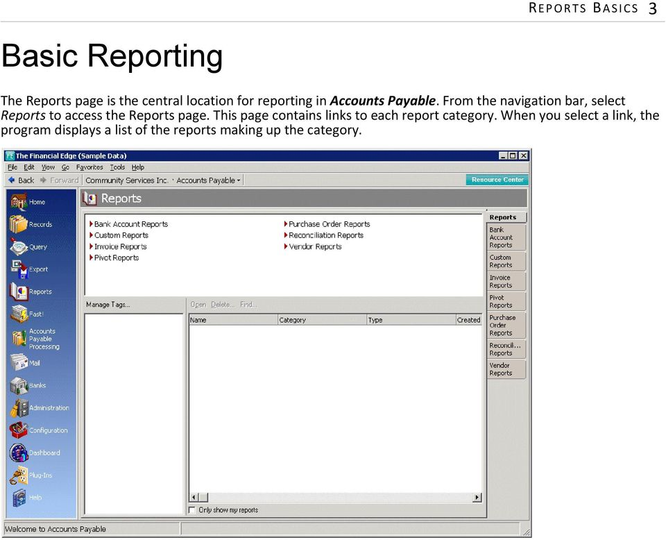 From the navigation bar, select Reports to access the Reports page.