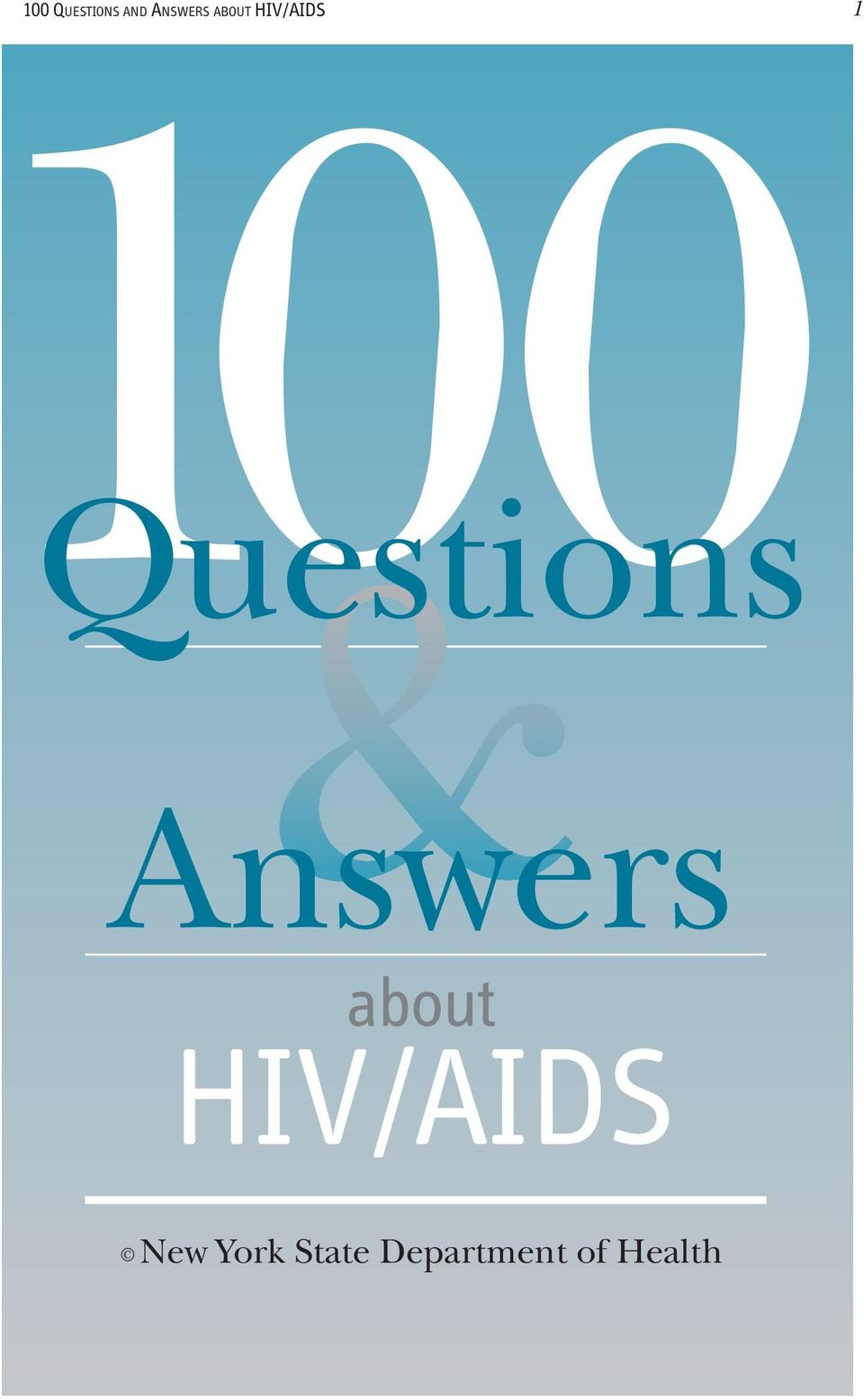 Answers about HIV/AIDS New
