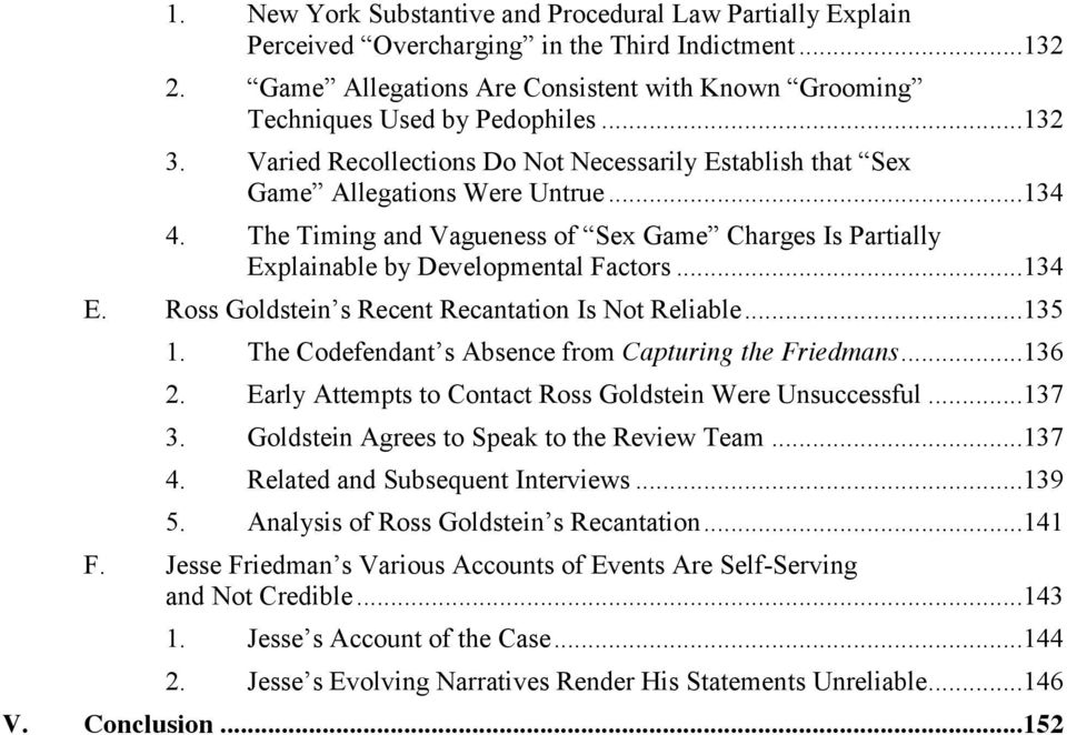 The Timing and Vagueness of Sex Game Charges Is Partially Explainable by Developmental Factors...134 E. Ross Goldstein s Recent Recantation Is Not Reliable...135 1.