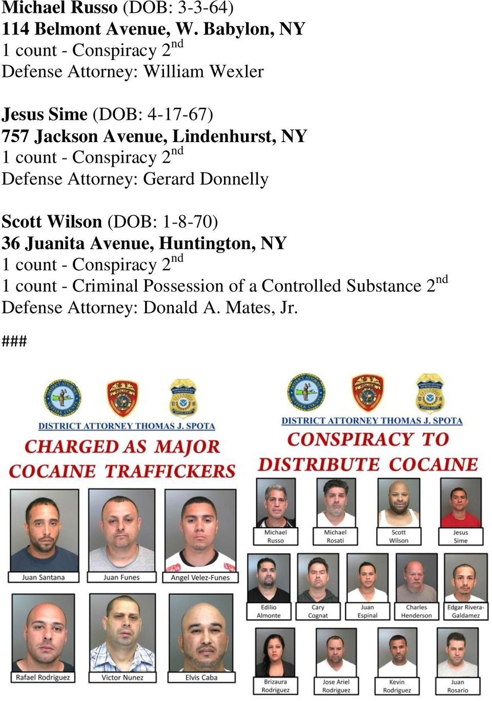 Avenue, Lindenhurst, NY Defense Attorney: Gerard Donnelly Scott Wilson (DOB: 1-8-70) 36