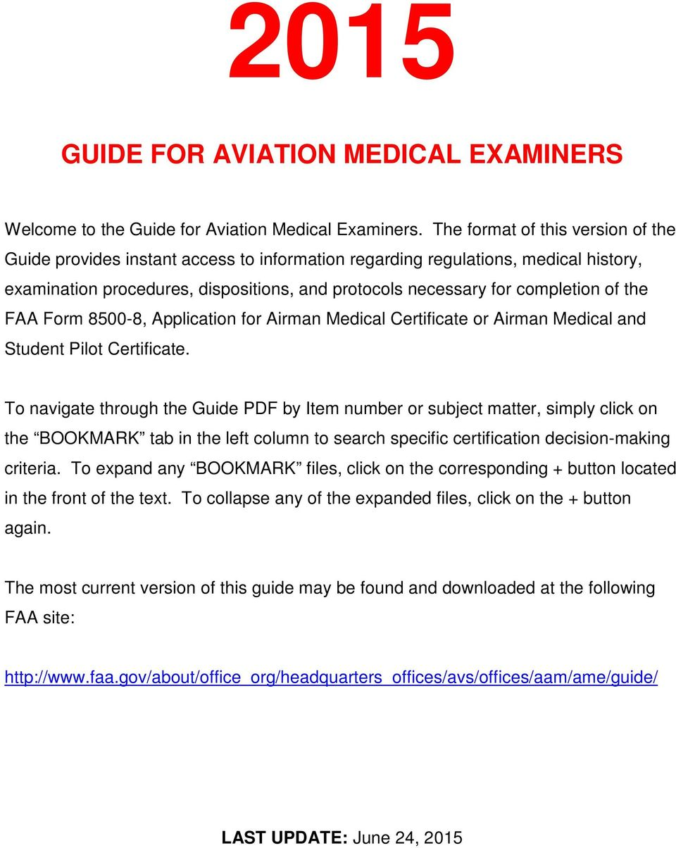 the FAA Form 8500-8, Application for Airman Medical Certificate or Airman Medical and Student Pilot Certificate.