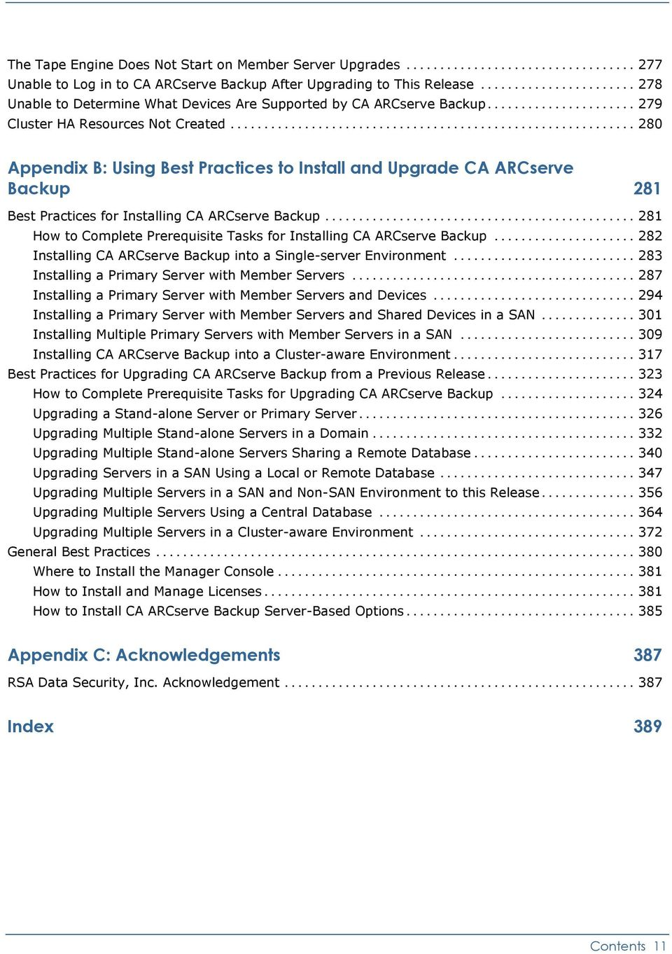 .. 280 Appendix B: Using Best Practices to Install and Upgrade CA ARCserve Backup 281 Best Practices for Installing CA ARCserve Backup.