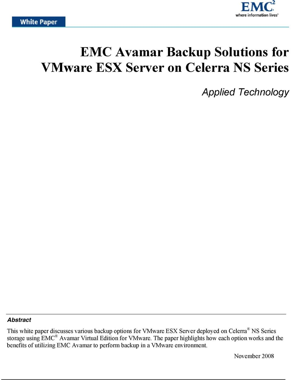 storage using EMC Avamar Virtual Edition for VMware.