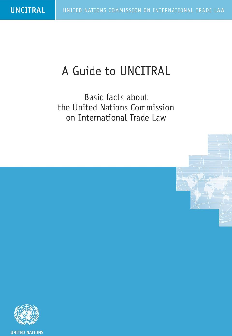 UNCITRAL Basic facts about the United