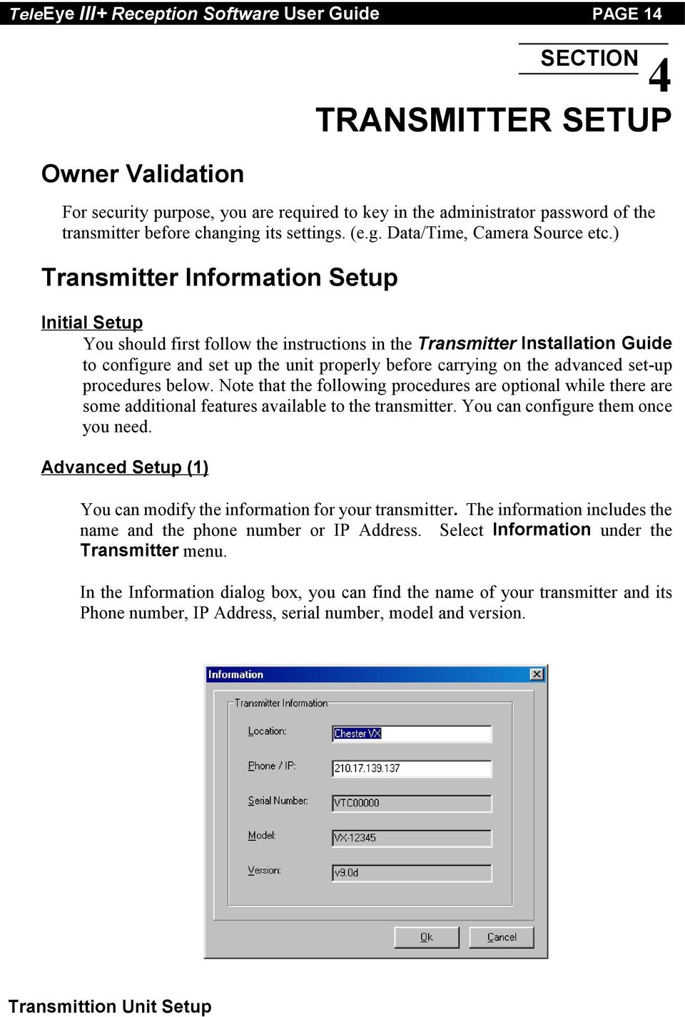 ) Transmitter Information Setup Initial Setup You should first follow the instructions in the Transmitter Installation Guide to configure and set up the unit properly before carrying on the advanced
