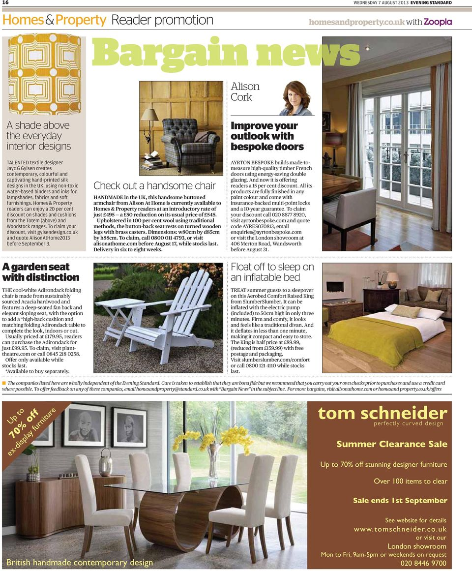 Homes & Property readers can enjoy a 20 per cent discount on shades and cushions from the Totem (above) and Woodstock ranges. To claim your discount, visit gylsendesign.co.uk and quote AlisonAtHome2013 before September 3.