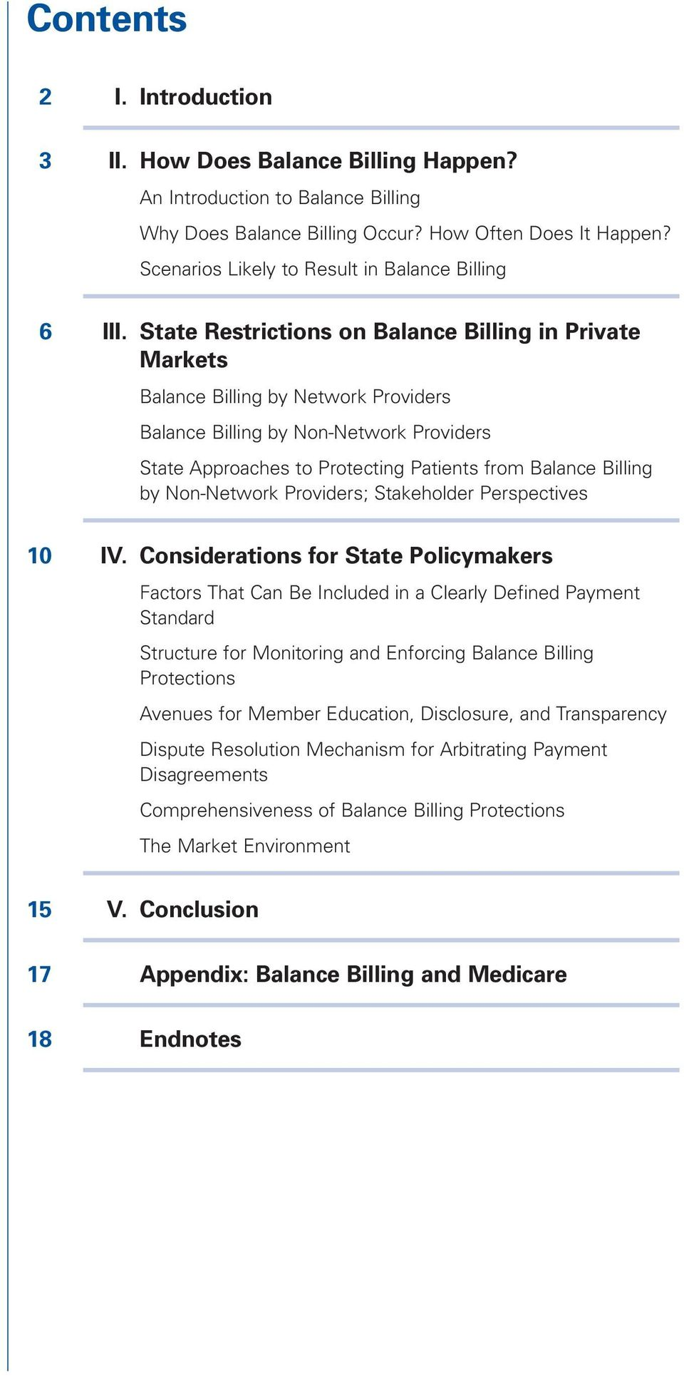 State Restrictions on Balance Billing in Private Markets Balance Billing by Network Providers Balance Billing by Non-Network Providers State Approaches to Protecting Patients from Balance Billing by