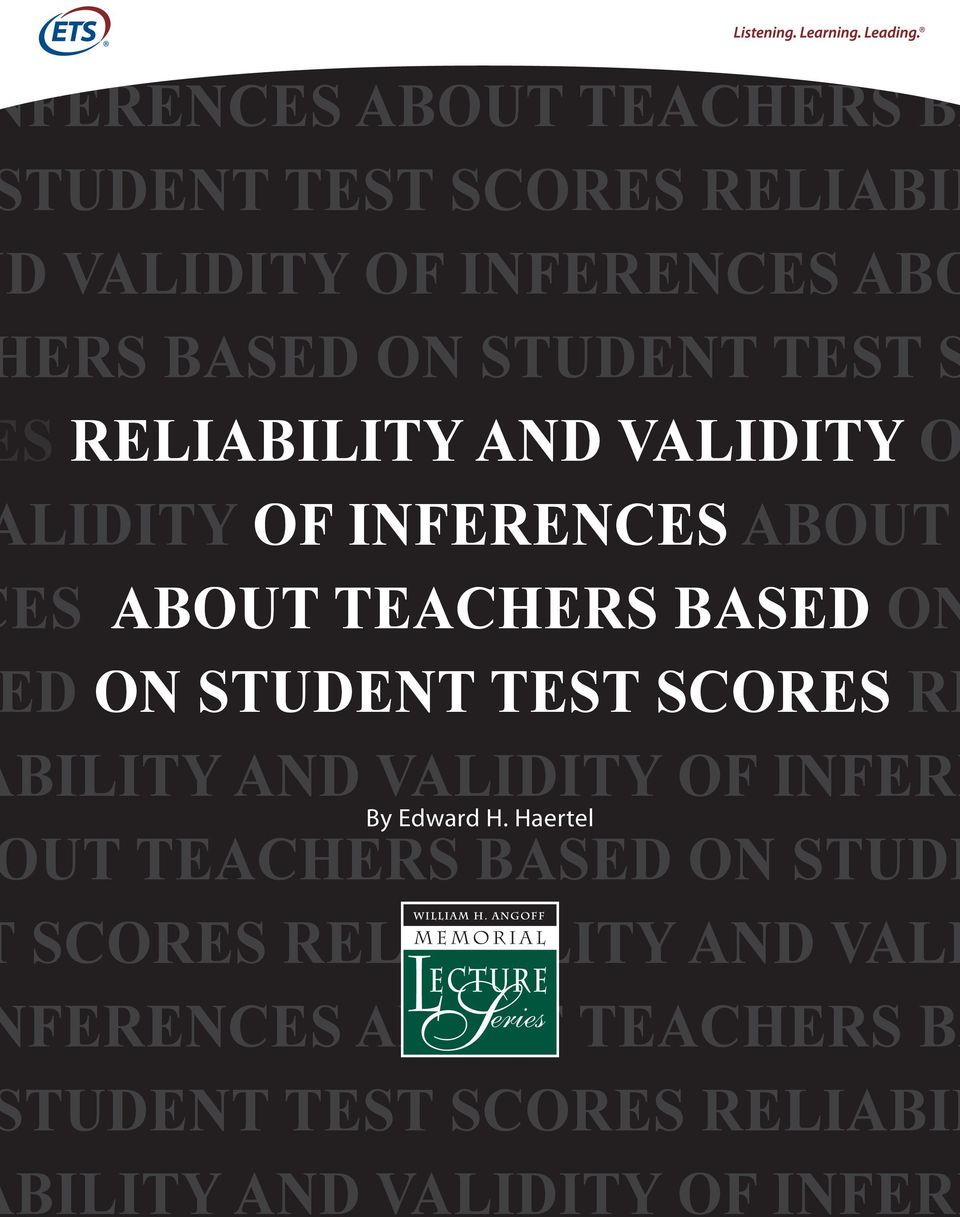 BASED ON D ON STUDENT TEST SCORES RE BILITY AND VALIDITY OF INFERE By Edward H.