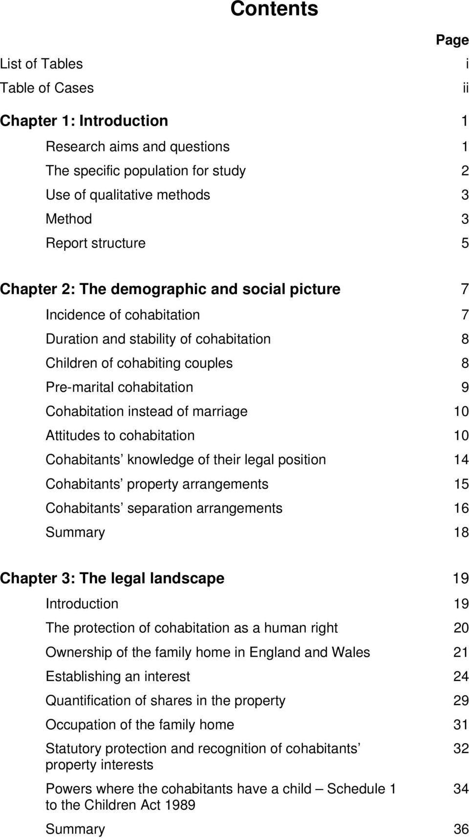 of marriage 10 Attitudes to cohabitation 10 Cohabitants knowledge of their legal position 14 Cohabitants property arrangements 15 Cohabitants separation arrangements 16 Summary 18 Chapter 3: The