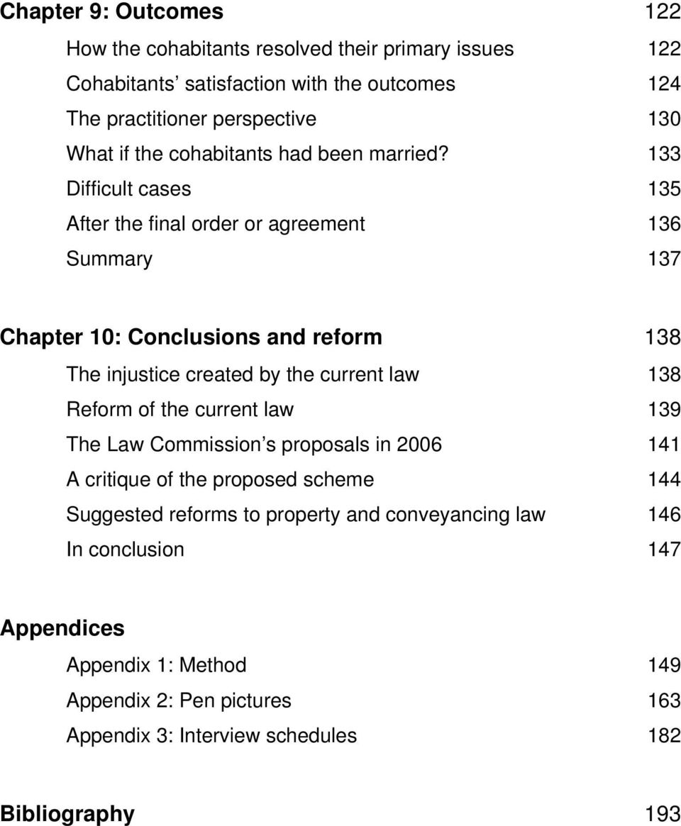 133 Difficult cases 135 After the final order or agreement 136 Summary 137 Chapter 10: Conclusions and reform 138 The injustice created by the current law 138