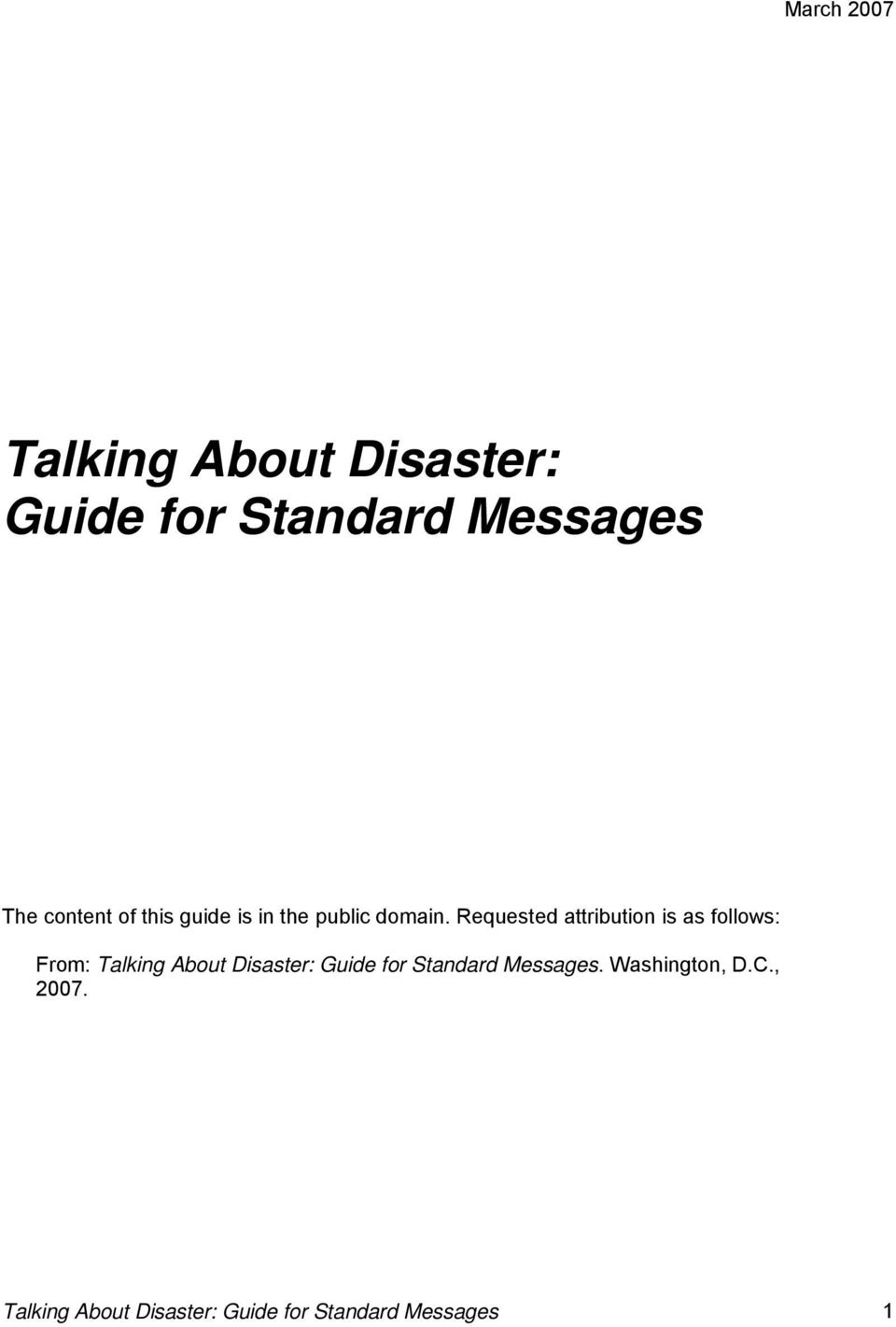 Requested attribution is as follows: From: Talking About Disaster: