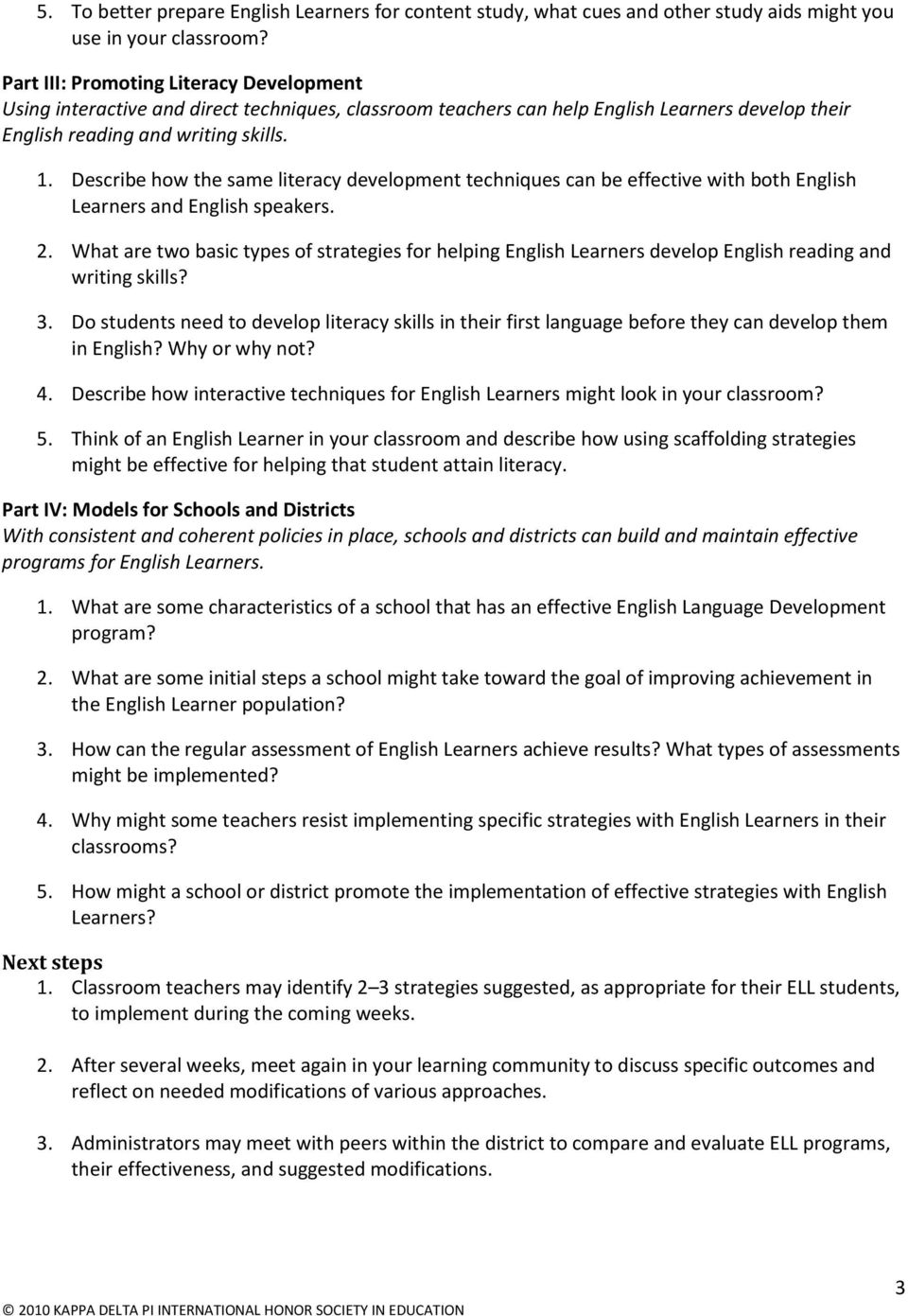 Describe how the same literacy development techniques can be effective with both English Learners and English speakers. 2.