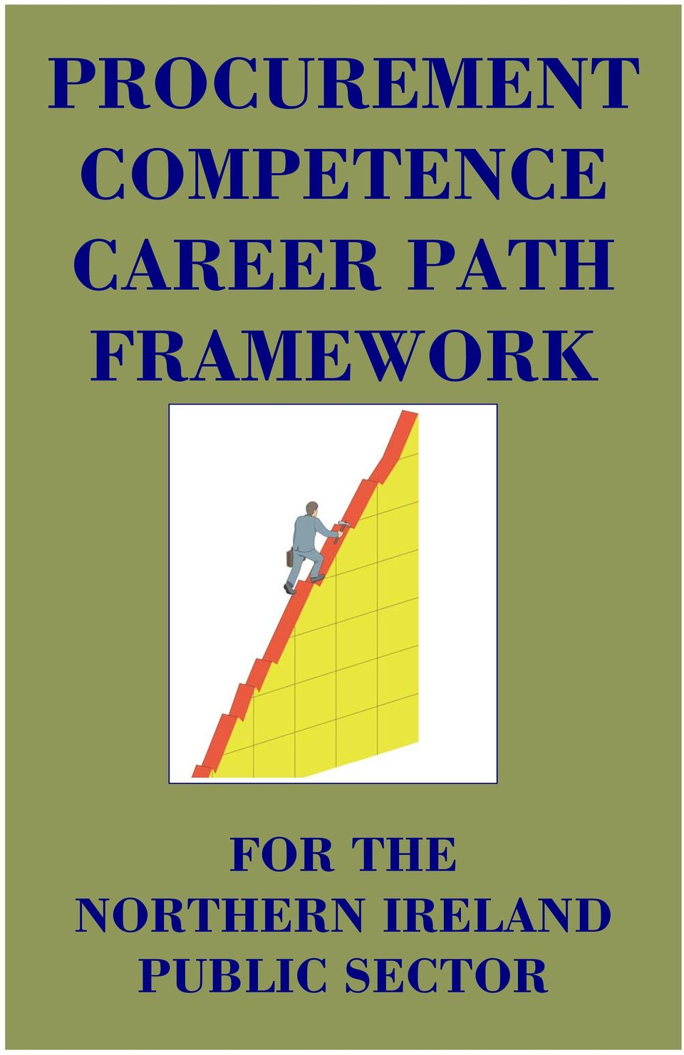PATH FRAMEWORK FOR