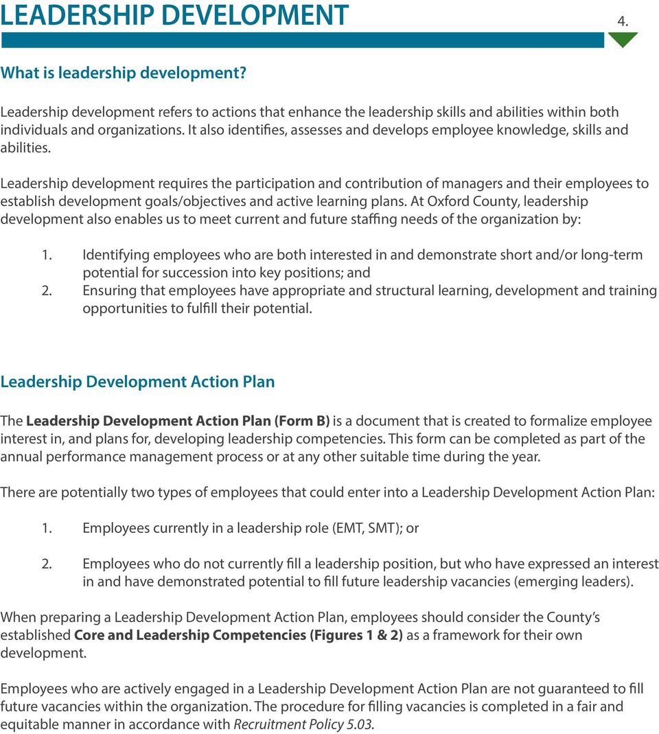 skills and abilities Leadership development requires the participation and contribution of managers and their employees to establish development goals/objectives and active learning plans At Oxford