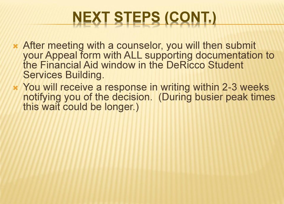 supporting documentation to the Financial Aid window in the DeRicco Student