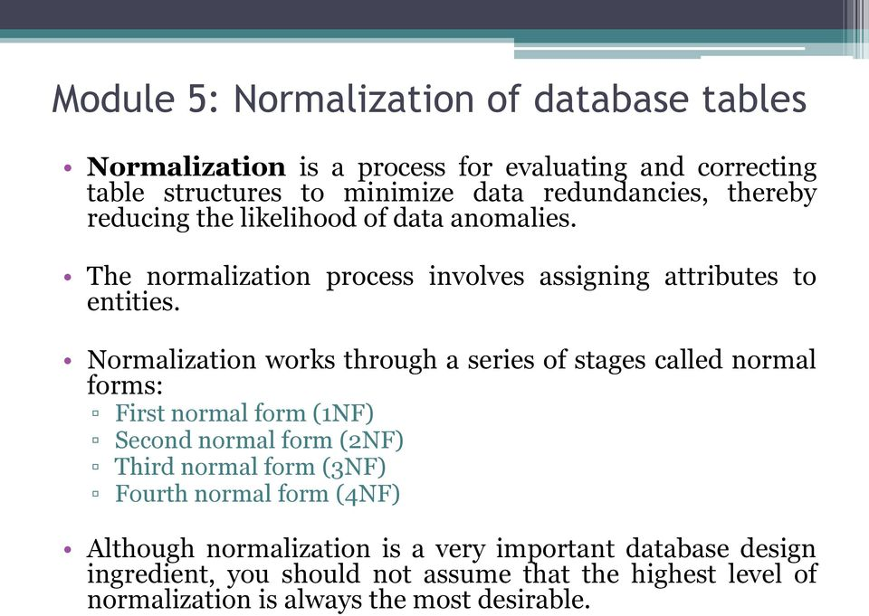 Module 5 normalization of database tables pdf for Table normalization