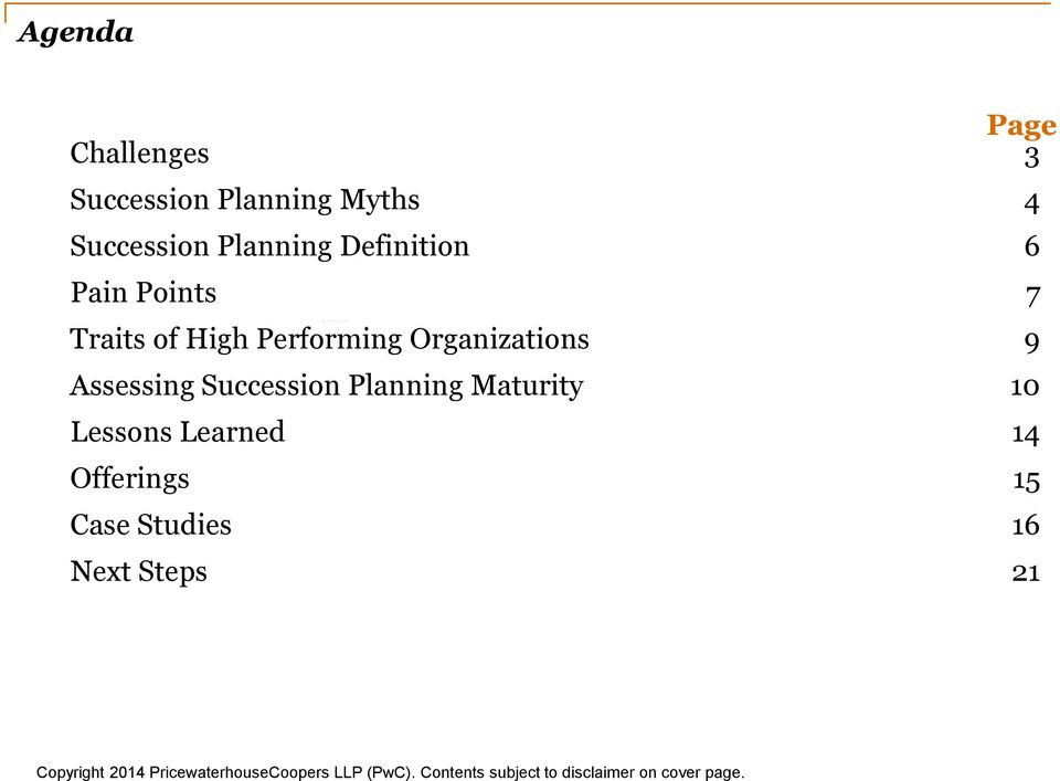 Performing Organizations 9 Assessing Succession Planning