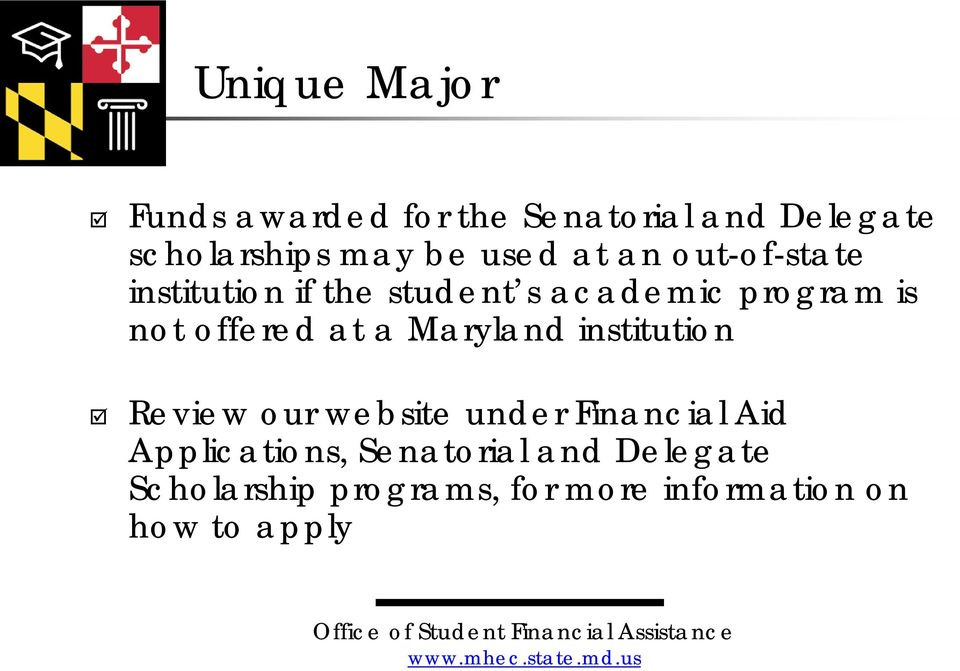 offered at a Maryland institution Review our website under Financial Aid