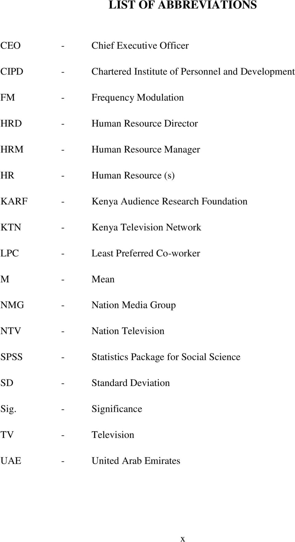 Foundation KTN - Kenya Television Network LPC - Least Preferred Co-worker M - Mean NMG - Nation Media Group NTV - Nation