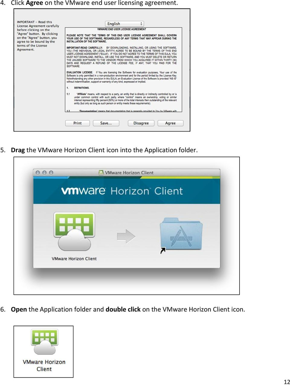 Drag the VMware Horizon Client icon into the