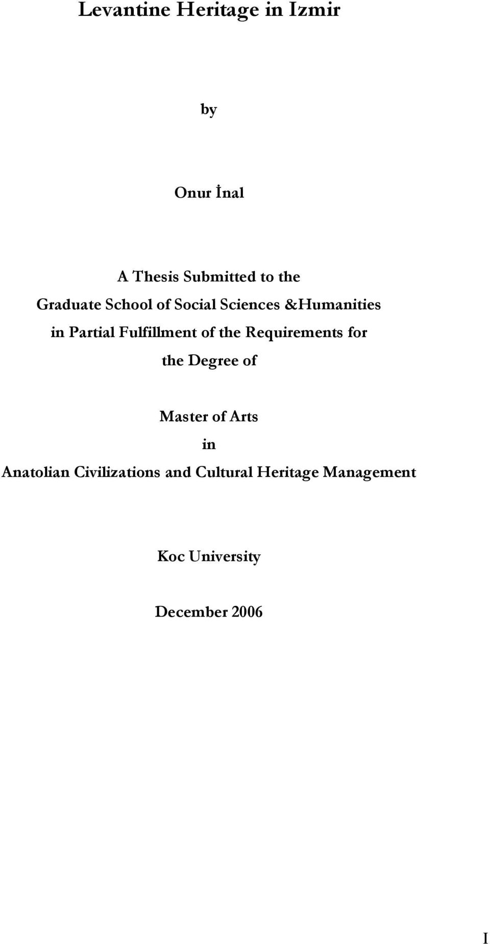 of the Requirements for the Degree of Master of Arts in Anatolian