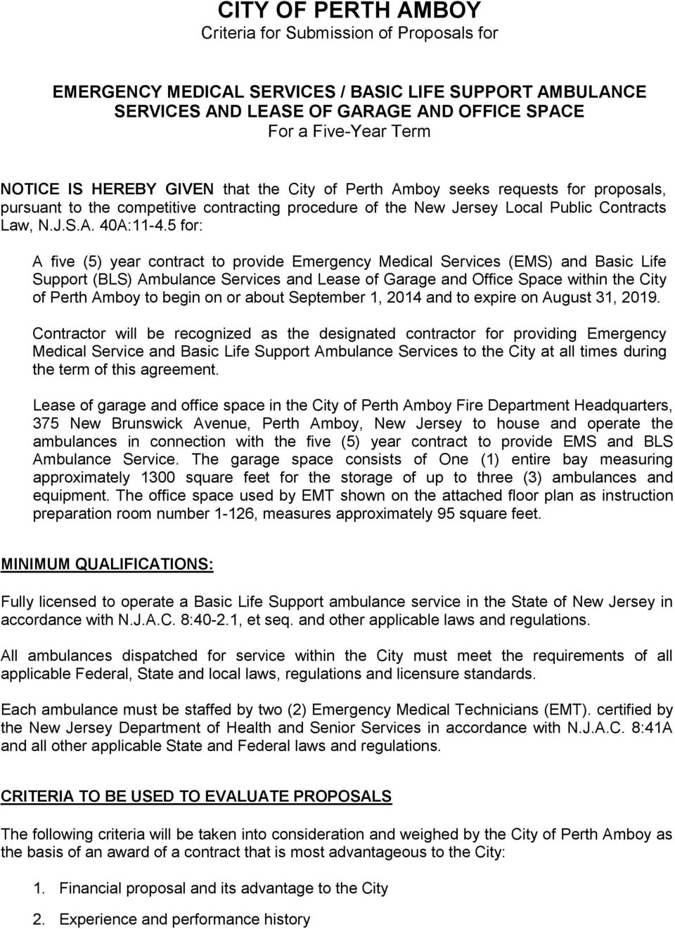 5 for: A five (5) year contract to provide Emergency Medical Services (EMS) and Basic Life Support (BLS) Ambulance Services and Lease of Garage and Office Space within the City of Perth Amboy to