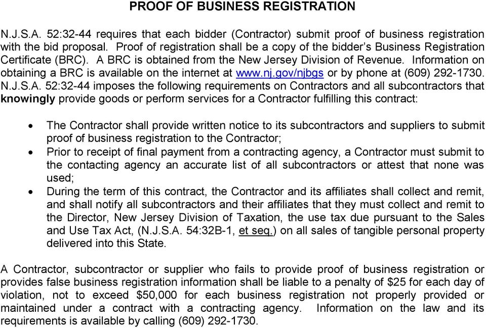 Information on obtaining a BRC is available on the internet at www.nj.gov/njbgs or by phone at (609) 292-1730. N.J.S.A.