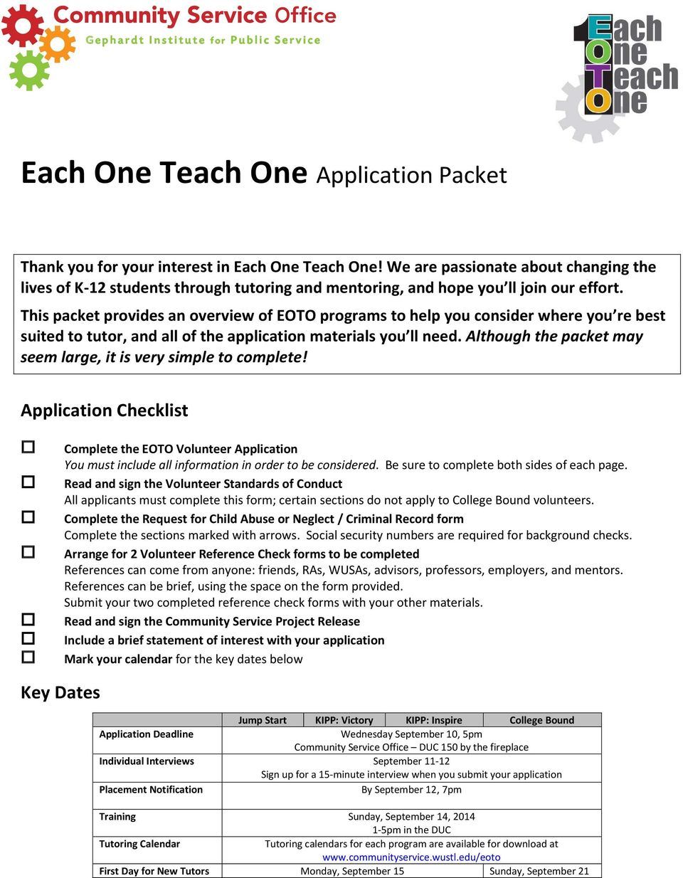 This packet provides an overview of EOTO programs to help you consider where you re best suited to tutor, and all of the application materials you ll need.