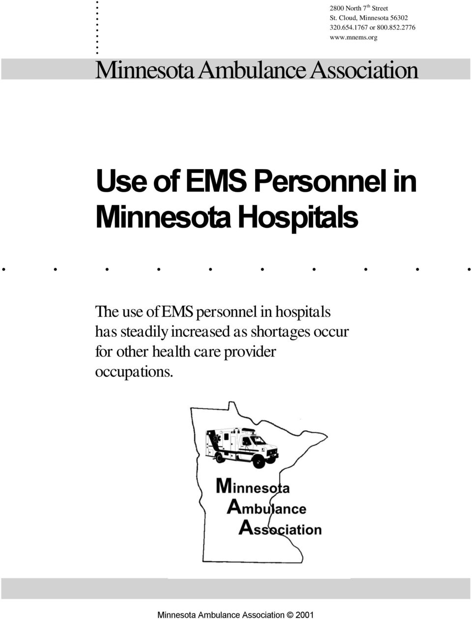 org Minnesota Ambulance Association Use of EMS Personnel in Minnesota