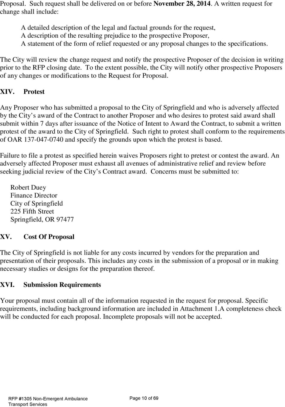 of the form of relief requested or any proposal changes to the specifications.