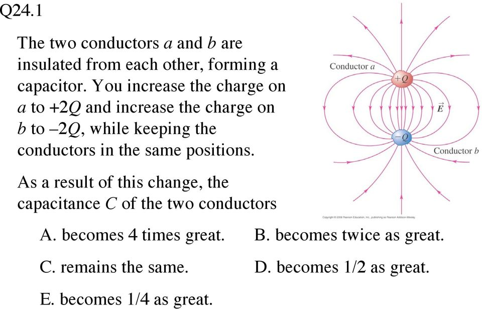conductors in the same positions.