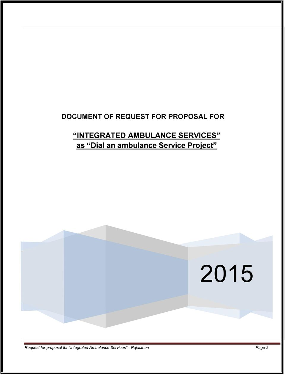 ambulance Service Project 2015 Request for