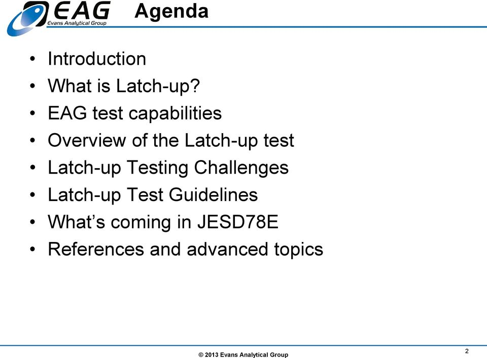 Latch-up Testing Challenges Latch-up Test Guidelines