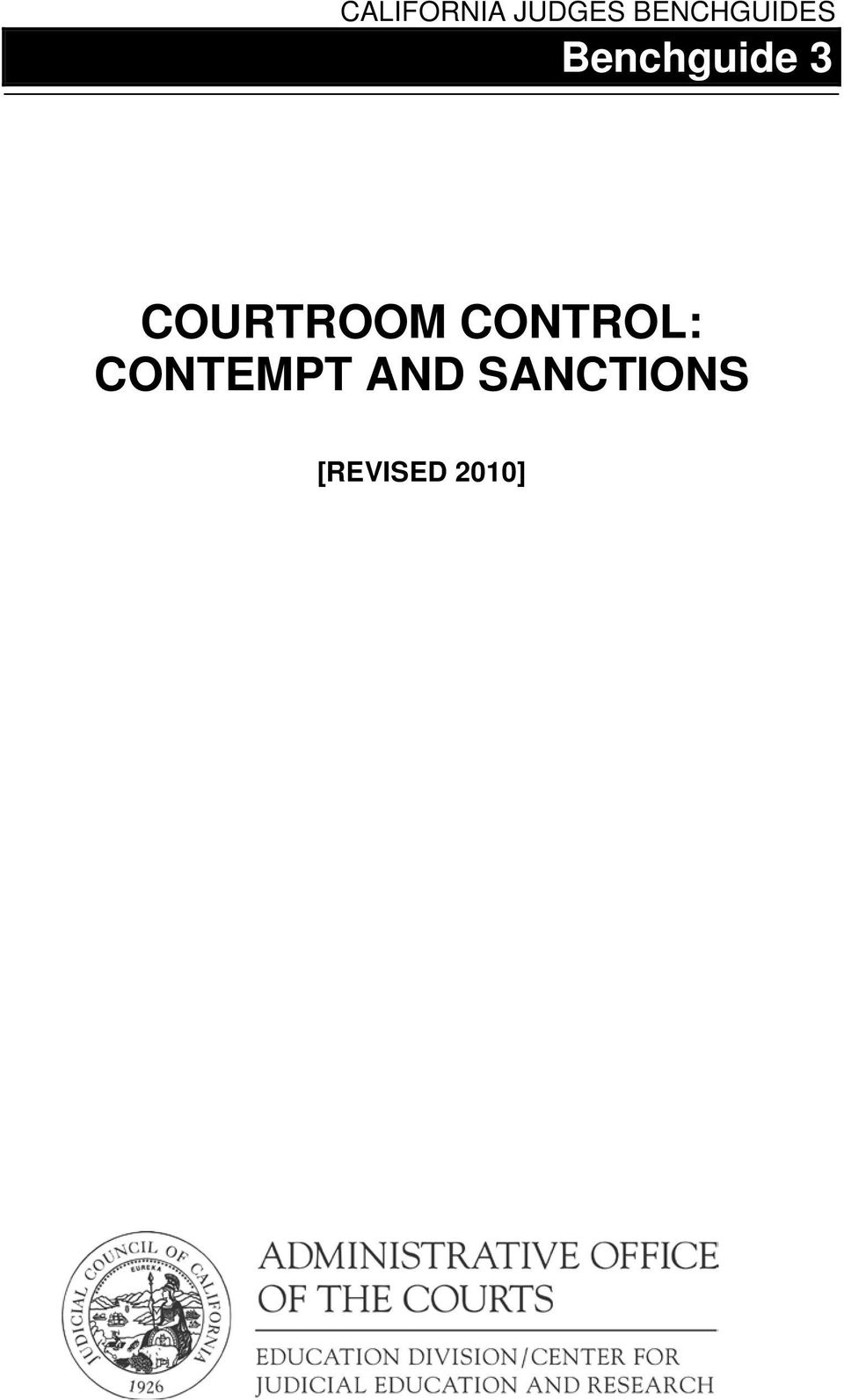 COURTROOM CONTROL: